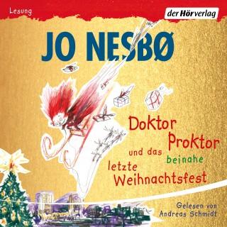 Jo Nesbø: Doktor Proktor und das beinahe letzte Weihnachtsfest
