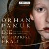 Orhan Pamuk: Die rothaarige Frau