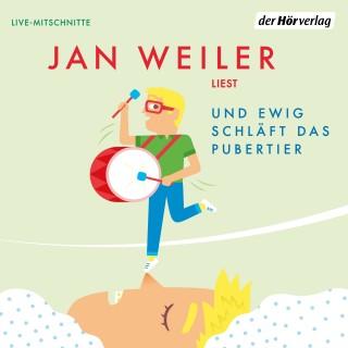 Jan Weiler: Und ewig schläft das Pubertier