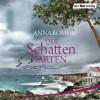 Anna Romer: Der Schattengarten