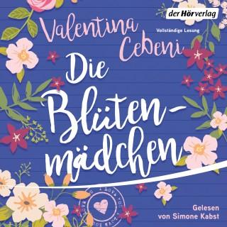 Valentina Cebeni: Die Blütenmädchen