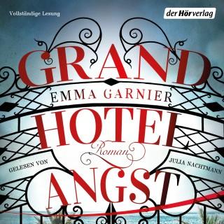Emma Garnier: Grandhotel Angst