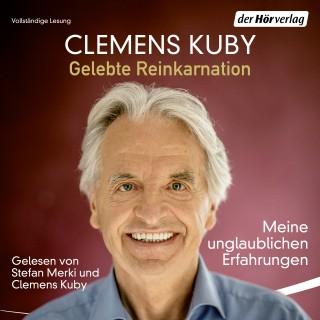 Clemens Kuby: Gelebte Reinkarnation