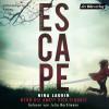 Nina Laurin: ESCAPE – Wenn die Angst dich einholt
