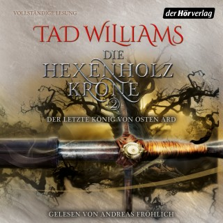 Tad Williams: Die Hexenholzkrone (Teil 2)