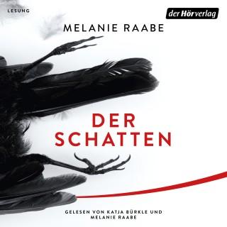 Melanie Raabe: Der Schatten