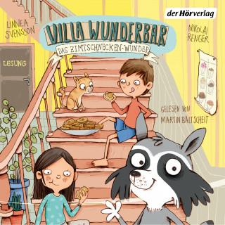 Linnea Svensson: Villa Wunderbar. Das Zimtschnecken-Wunder