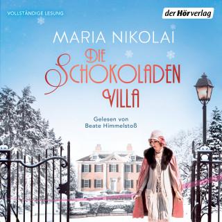 Maria Nikolai: Die Schokoladenvilla
