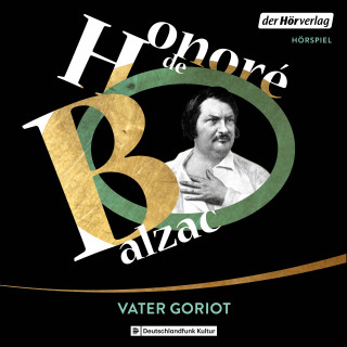 Honoré de Balzac: Vater Goriot