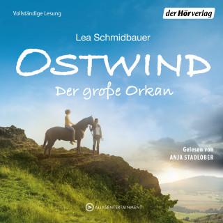 Lea Schmidbauer: Ostwind - Der große Orkan