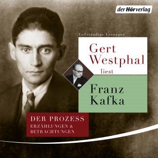 Franz Kafka: Gert Westphal liest Franz Kafka