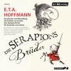 E.T.A. Hoffmann: Die Serapions-Brüder