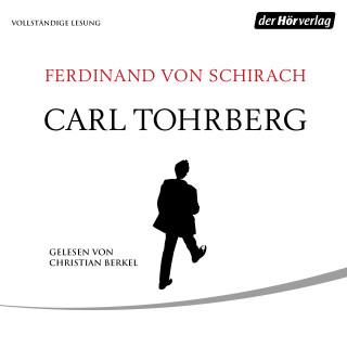 Ferdinand von Schirach: Carl Tohrberg
