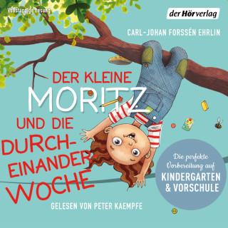 Carl-Johan Forssén Ehrlin: Der kleine Moritz und die Durcheinander-Woche