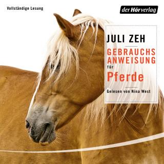 Juli Zeh: Gebrauchsanweisung für Pferde