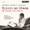 Jeanne Marie Laskas: Briefe an Obama