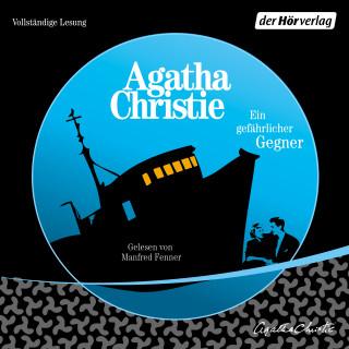 Agatha Christie: Ein gefährlicher Gegner