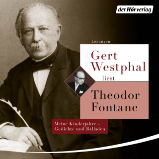 Theodor Fontane: Gert Westphal liest: Theodor Fontane