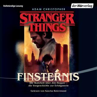 Adam Christopher: Stranger Things: Finsternis DIE OFFIZIELLE DEUTSCHE AUSGABE – ein NETFLIX-Original