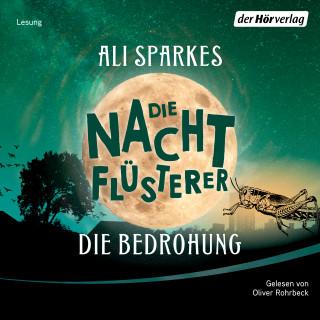 Ali Sparkes: Die Nachtflüsterer - Die Bedrohung