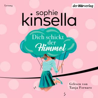 Sophie Kinsella: Dich schickt der Himmel