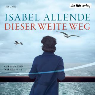 Isabel Allende: Dieser weite Weg