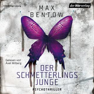 Max Bentow: Der Schmetterlingsjunge