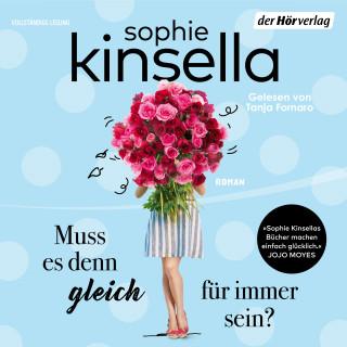 Sophie Kinsella: Muss es denn gleich für immer sein?