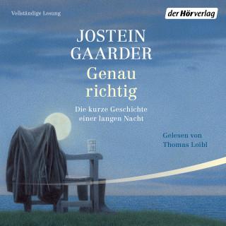 Jostein Gaarder: Genau richtig