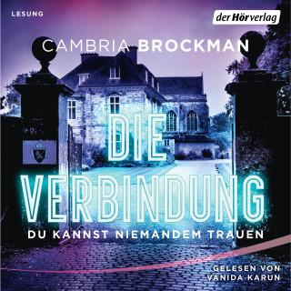 Cambria Brockman: Die Verbindung
