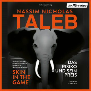 Nassim Nicholas Taleb: Skin in the Game – Das Risiko und sein Preis