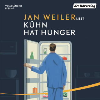 Jan Weiler: Kühn hat Hunger
