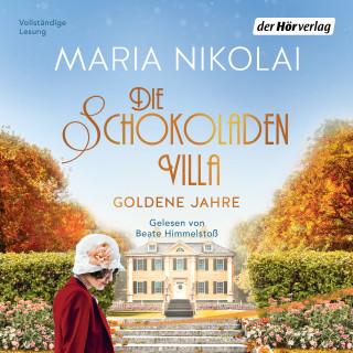 Maria Nikolai: Die Schokoladenvilla – Goldene Jahre
