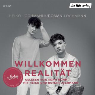 Heiko Lochmann, Roman Lochmann: Willkommen Realität