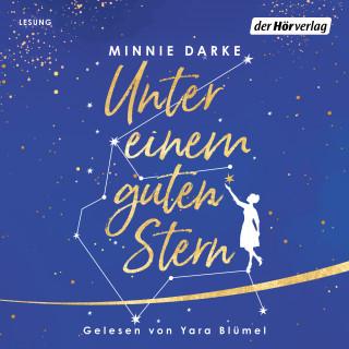 Minnie Darke: Unter einem guten Stern