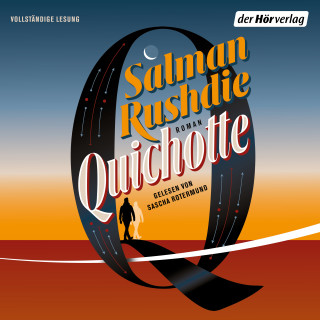 Salman Rushdie: Quichotte