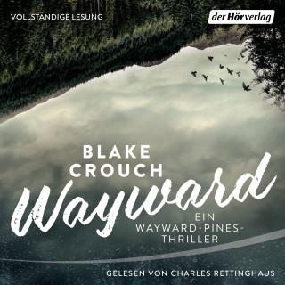 Blake Crouch: Wayward