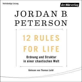 Jordan B. Peterson: 12 Rules For Life