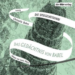 Christelle Dabos: Das Gedächtnis von Babel