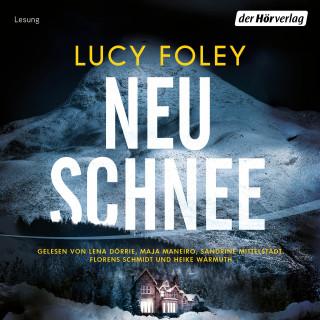 Lucy Foley: Neuschnee