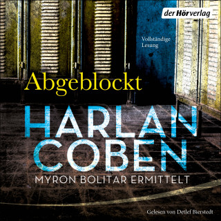 Harlan Coben: Abgeblockt - Myron Bolitar ermittelt