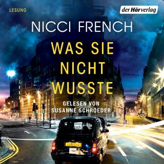 Nicci French: Was sie nicht wusste
