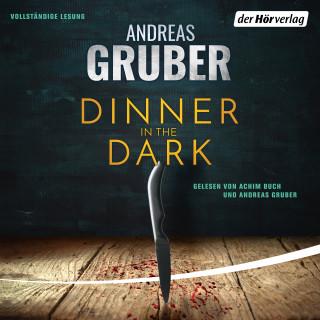 Andreas Gruber: Dinner in the Dark