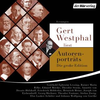 Johann Wolfgang von Goethe, Joseph von Eichendorff, Heinrich Heine: Gert Westphal liest Autorenporträts – Die große Edition