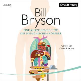 Bill Bryson: Eine kurze Geschichte des menschlichen Körpers