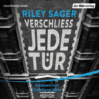Riley Sager: Verschließ jede Tür