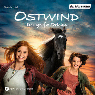 Lea Schmidbauer: Ostwind 5 Der große Orkan