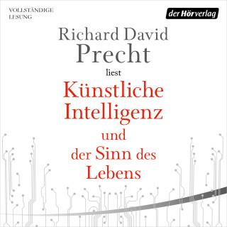 Richard David Precht: Künstliche Intelligenz und der Sinn des Lebens