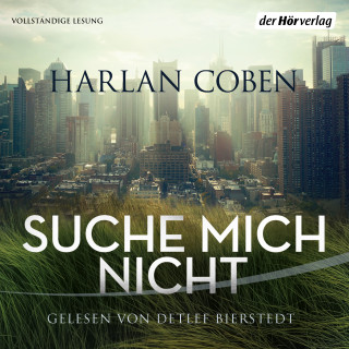 Harlan Coben: Suche mich nicht