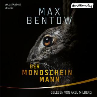 Max Bentow: Der Mondscheinmann